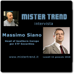 22 gennaio 2018 – ospite: Massimo Siano Head of Southern Europe di ETF Securities